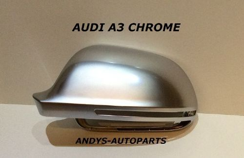 AUDI A3 2008 ONWARDS PAIR OF CHROME WING MIRROR COVERS L/H & R/H